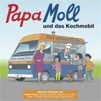 Papa Moll und das Kochmobil
